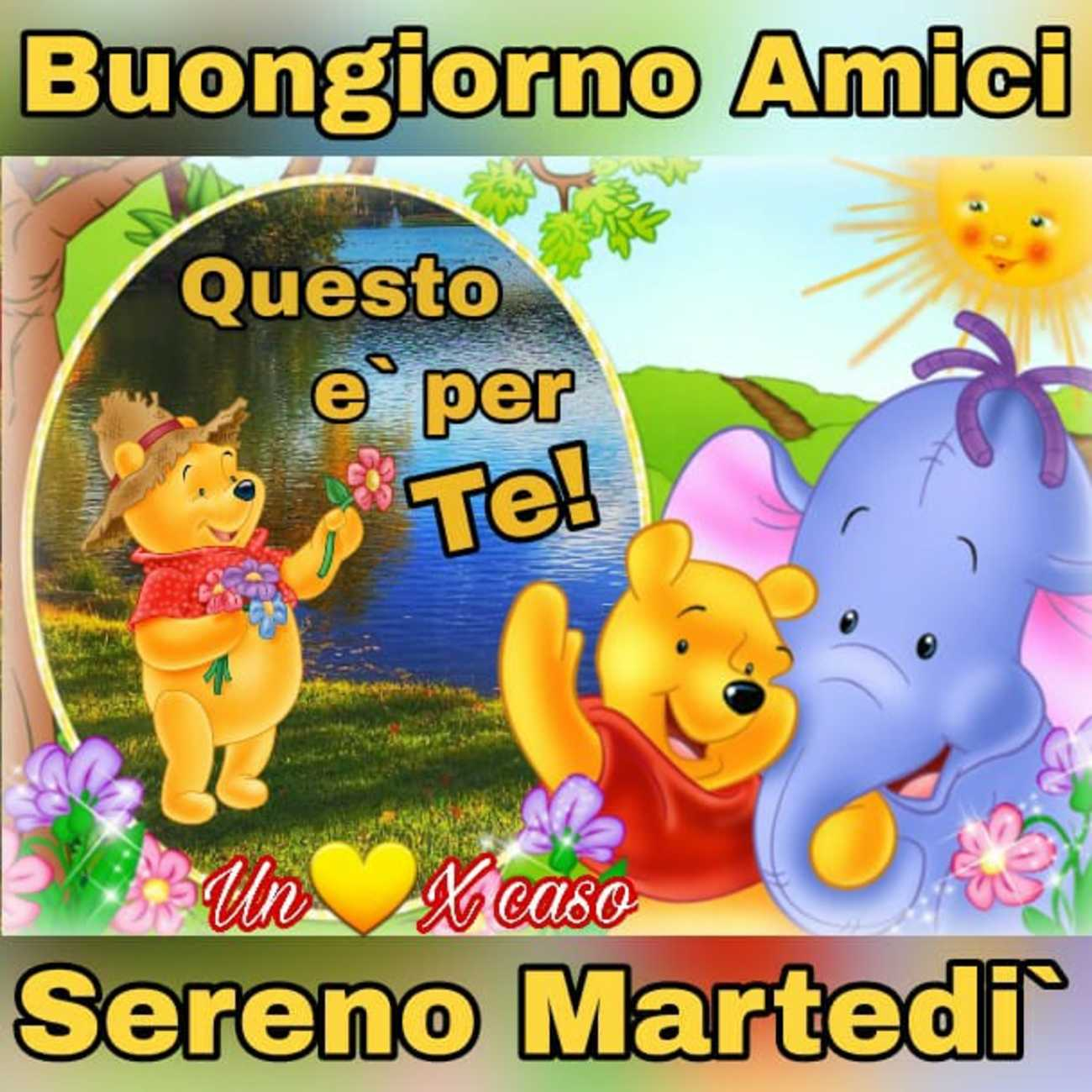 Buon Martedì A Tutti I Miei Amici Con Affetto Buongiornoate It
