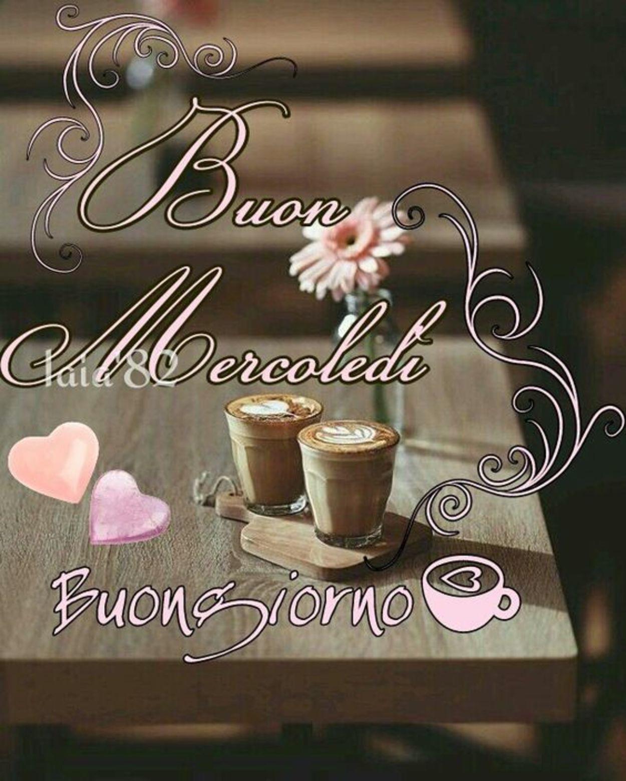 Buon Mercoledì Con Caffè A Tutti Buongiornoateit
