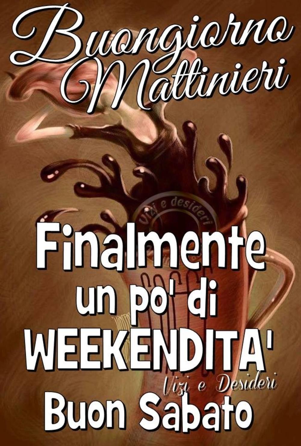 Buon Sabato Mattina Amici Miei 1 Buongiornoateit