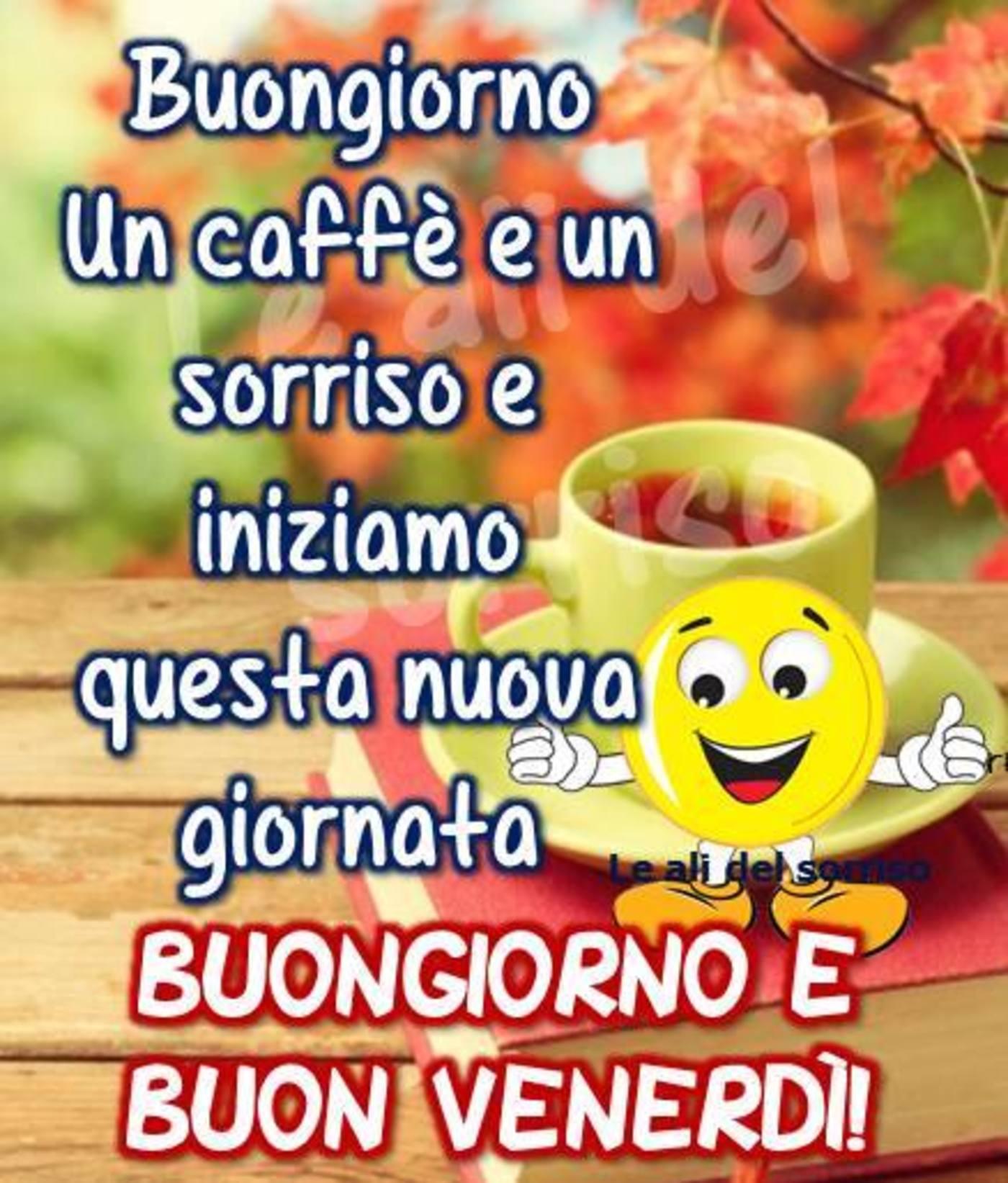 Buon Venerdì Con Le Frasi 3 Buongiornoateit