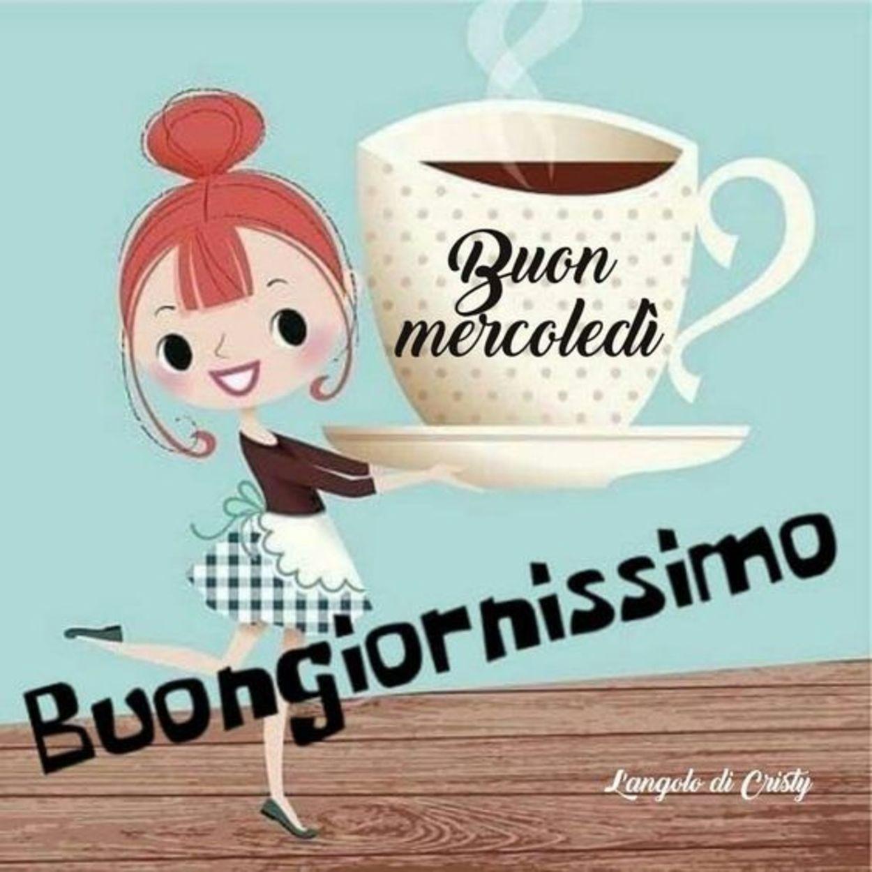 Buongiornissimo caffè di buon mercoledì