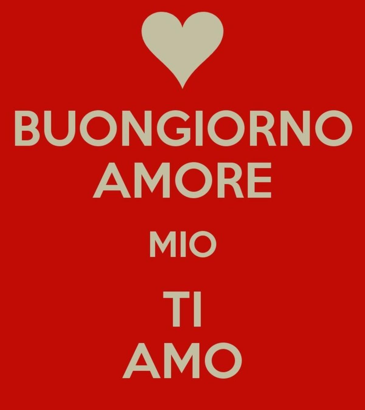 Buongiorno Amore Mio 4 Buongiornoate It