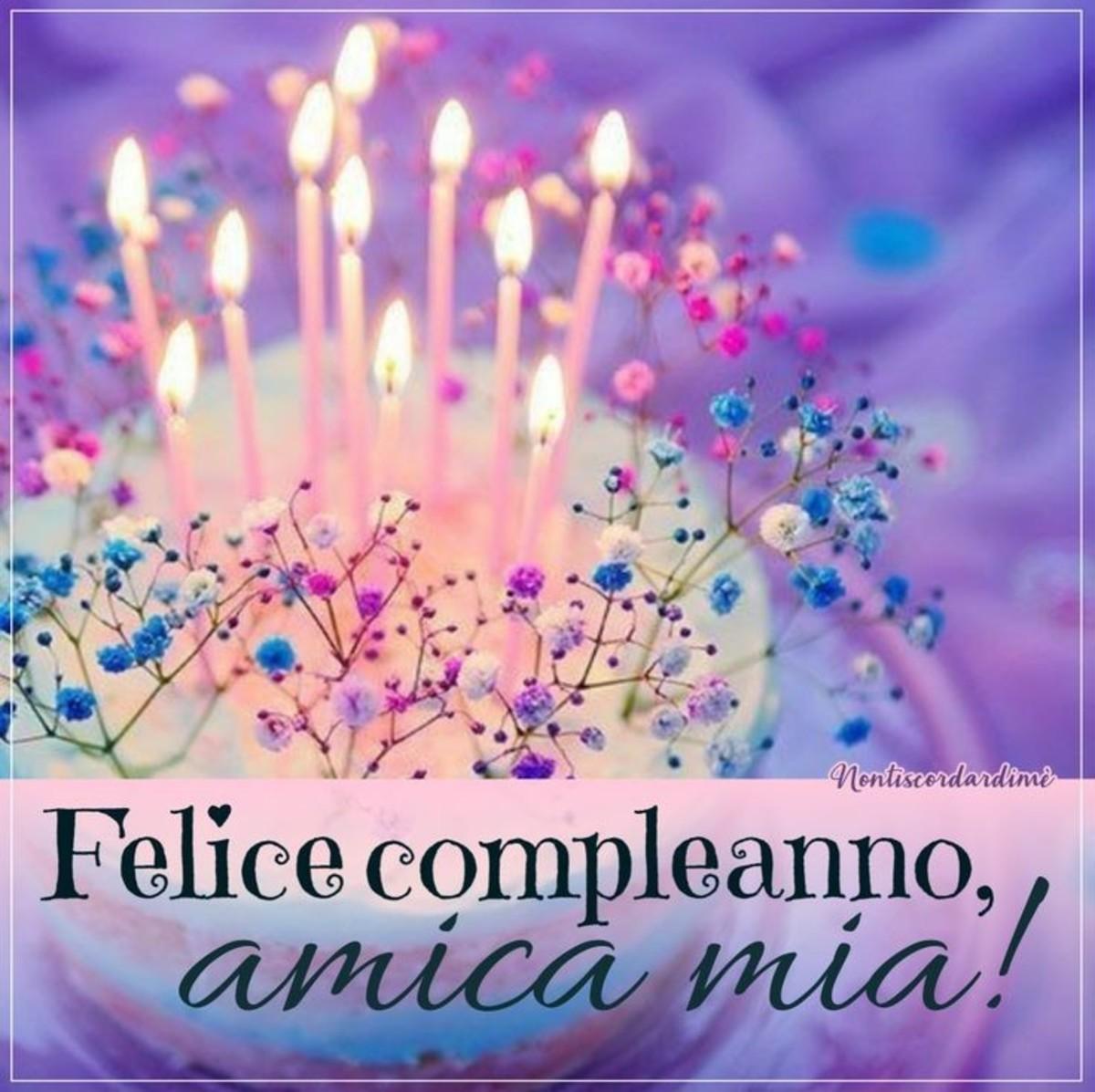 Felice Compleanno Amica Mia Buongiornoate It