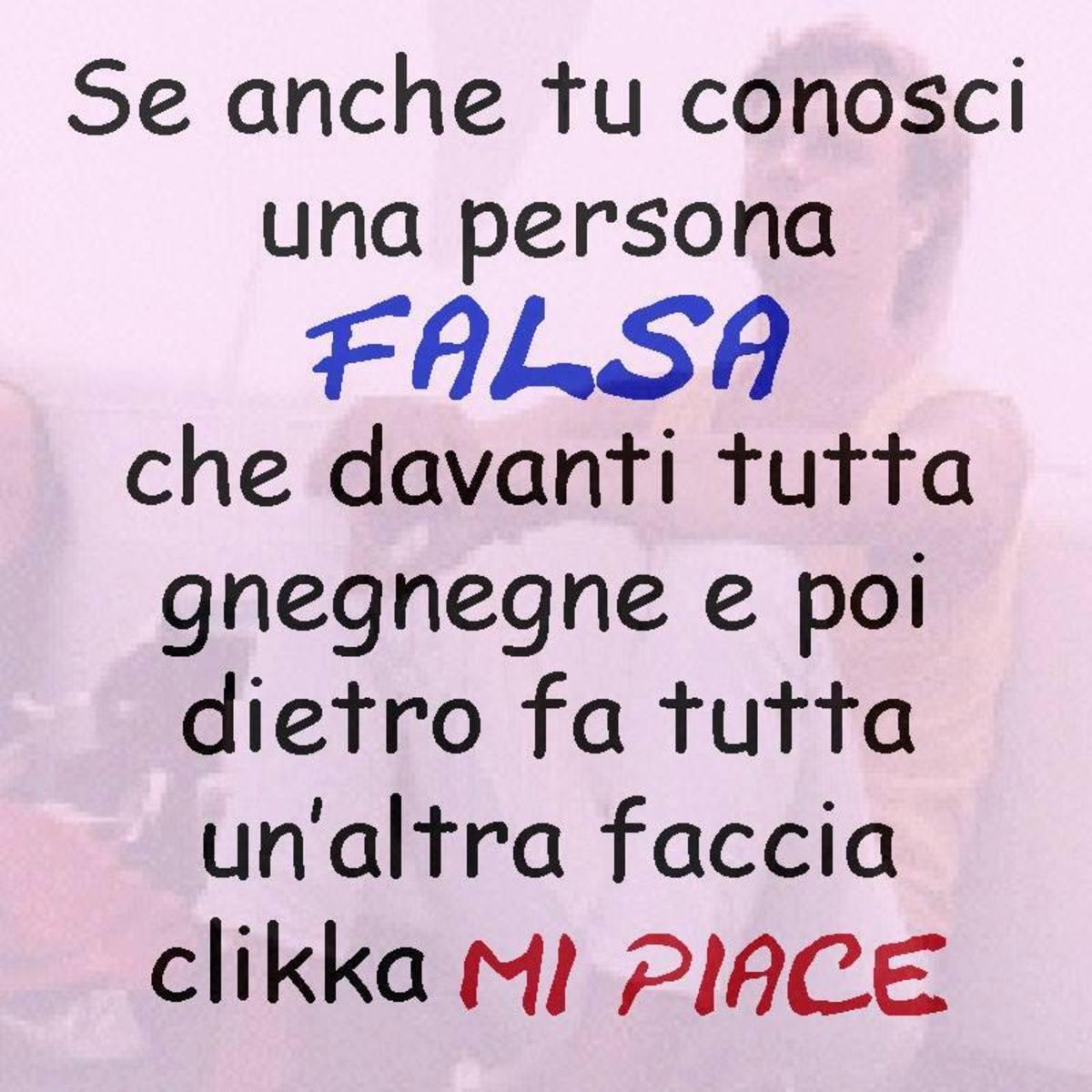 Frasi Per Le Persone False 2 Buongiornoate It
