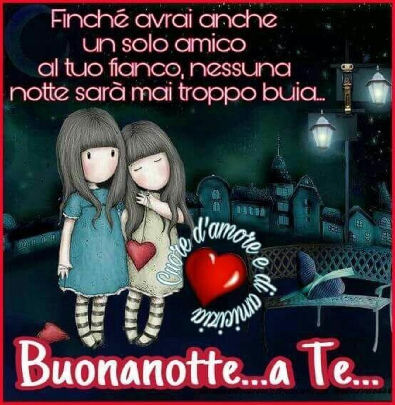 Buonanotte A Te Amica Mia Buongiornoateit