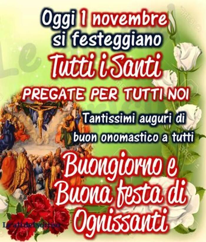 Oggi 1 Novembre si festeggiano Tutti i Santi